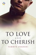 Review: To Love and to Cherish by Tamryn Eradani