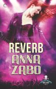 Guest Post: Reverb by Anna Zabo