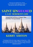 Review: Saint Unshamed: A Gay Mormon's Life by Kerry Ashton