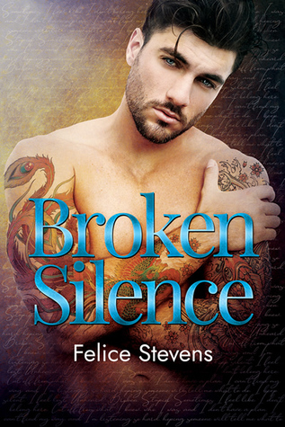 Review: Broken Silence by Felice Stevens