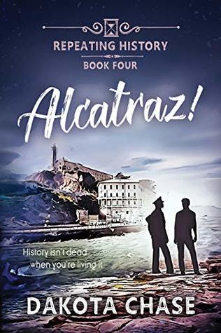 Review: Alcatraz! by Dakota Chase