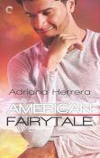 Guest Post: American Fairytale by Adriana Herrera