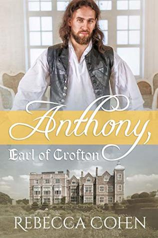 Review: Anthony, Earl of Crofton by Rebecca Cohen