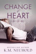 Review: Change of Heart by K.M. Neuhold