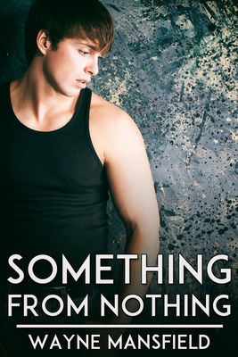 Review: Something from Nothing by Wayne Mansfield