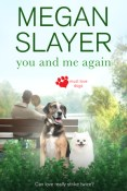 Review: You and Me Again by Megan Slayer