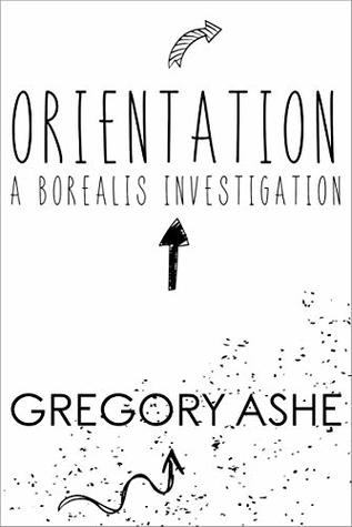 Review: Orientation by Gregory Ashe