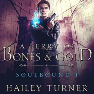 Audiobook Review: Ferry of Bones & Gold by Hailey Turner