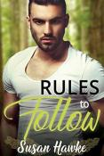 Review: Rules to Follow by Susan Hawke