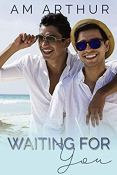 Review: Waiting for You by A.M. Arthur