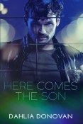 Review: Here Comes the Son by Dahlia Donovan