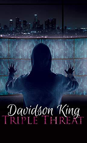 Review: Triple Threat by Davidson King