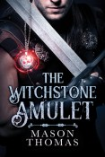 Review: The Witchstone Amulet by Mason Thomas