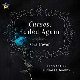 Audiobook Review: Curses, Foiled Again by Sera Trevor