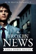 Review: Broken News by Sara Dobie Bauer