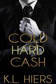Review: Cold Hard Cash by K.L. Hiers