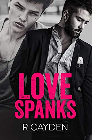 Review: Love Spanks by R. Cayden