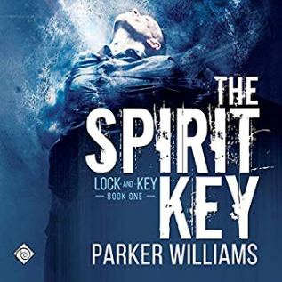 Audiobook Review: The Spirit Key by Parker Williams