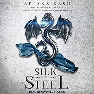 Audiobook Review: Silk & Steel by Ariana Nash