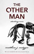 Review: The Other Man by Matthew J. Metzger