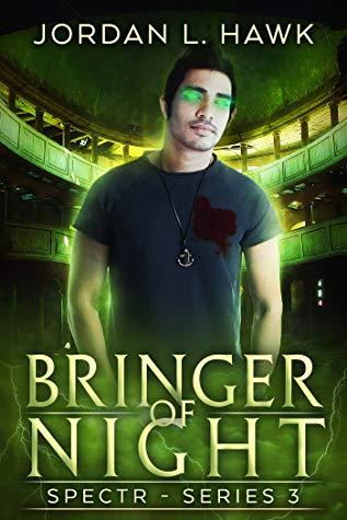 Review: Bringer of Night by Jordan L. Hawk