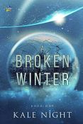 Review: A Broken Winter by Kale Knight