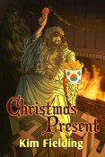Guest Post: Christmas Present by Kim Fielding