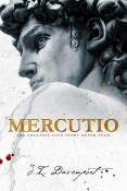 Guest Post: Mercutio by J.I. Davenport