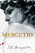 Guest Post: Mercutio by J.I. Davenport