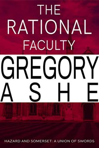 Review: The Rational Faculty by Gregory Ashe