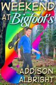 Review: Weekend at Bigfoot's by Addison Albright