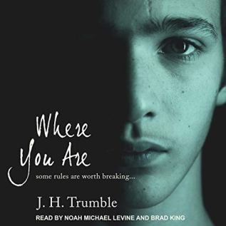 Audiobook Review: Where You Are by J.H. Trumble