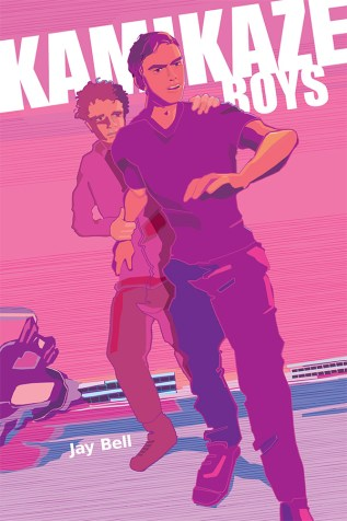 Guest Post and Giveaway: Kamikaze Boys by Jay Bell