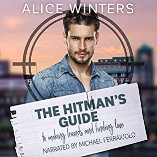 Audiobook Review: The Hitman's Guide to Making Friends and Finding Love by Alice Winters