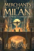 Guest Post and Giveaway: Merchants of Milan by Edale Lane