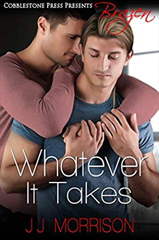 Review: Whatever it Takes and Everything You Want by J.J. Morrison