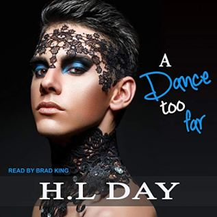Audiobook Review: A Dance Too Far by H.L. Day