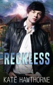 Guest Post and Giveaway: Reckless by Kate Hawthorne