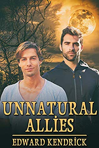Review: Unnatural Allies by Edward Kendrick