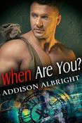 Review: When Are You? by Addison Albright