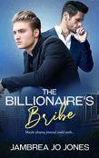 Review: The Billionare's Bribe by Jambrea Jo Jones