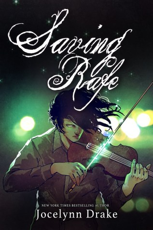 Excerpt and Giveaway: Saving Rafe by Jocelynn Drake