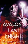 Review: Avalon's Last Knight by Jackson C. Garton