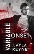 Review: Variable Onset by Layla Reyne