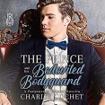 Audiobook Review: The Prince and His Bedeviled Bodyguard by Charlie Cochet