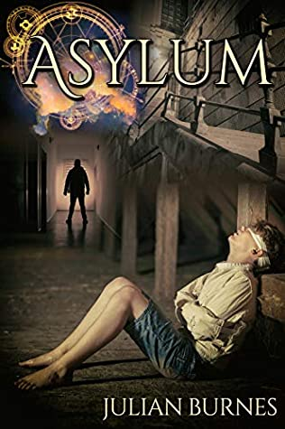 Review: Asylum by Julian Burnes