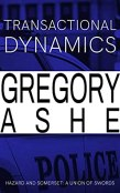 Review: Transactional Dynamics by Gregory Ashe