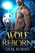 Review: Wolf Reborn by Sam Burns