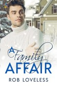 Review: A Family Affair by Rob Loveless
