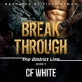 Audiobook Review: Break Through by C.F. White